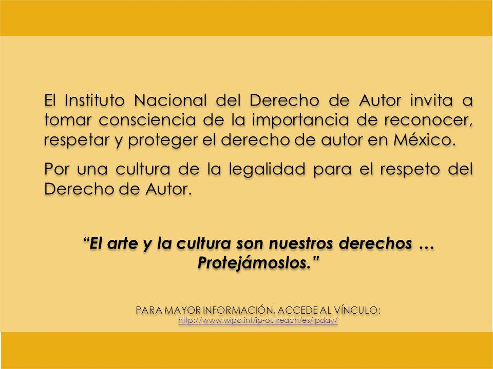 El Instituto Nacional del Derecho de Autor invita a tomar consciencia de la importancia de reconocer, respetar y proteger el derecho de autor en Méxic