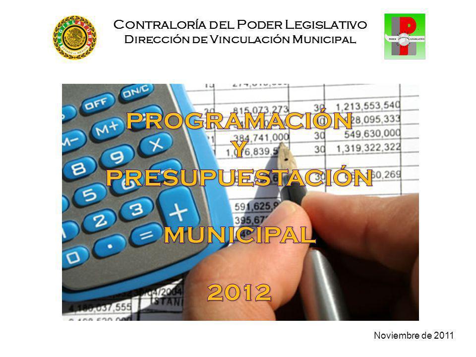 Noviembre de 2011 Contraloría del Poder Legislativo Dirección de Vinculación Municipal