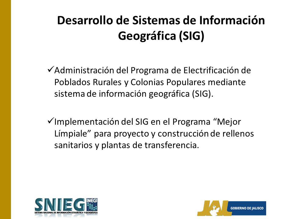 Desarrollo de Sistemas de Información Geográfica (SIG) Administración del Programa de Electrificación de Poblados Rurales y Colonias Populares mediant