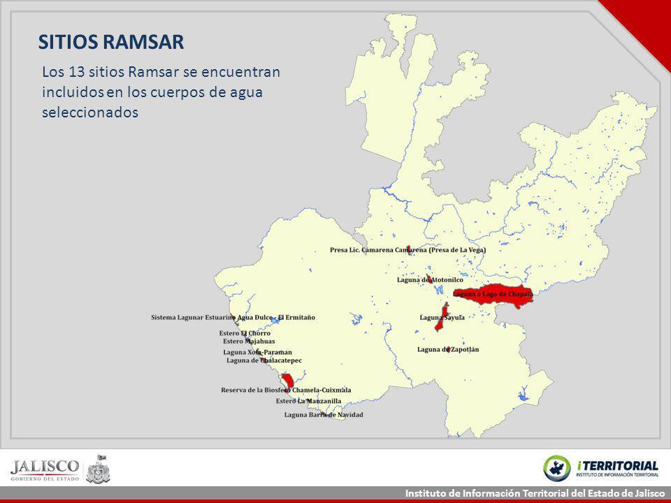 Instituto de Información Territorial del Estado de Jalisco Los 13 sitios Ramsar se encuentran incluidos en los cuerpos de agua seleccionados SITIOS RA