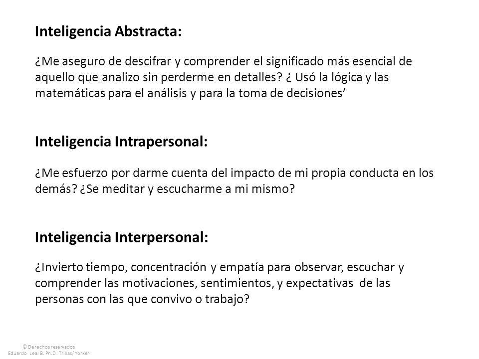 Inteligencia Abstracta: ¿Me aseguro de descifrar y comprender el significado más esencial de aquello que analizo sin perderme en detalles.