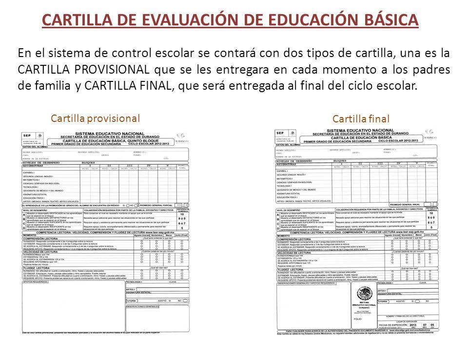 En el sistema de control escolar se contará con dos tipos de cartilla, una es la CARTILLA PROVISIONAL que se les entregara en cada momento a los padre