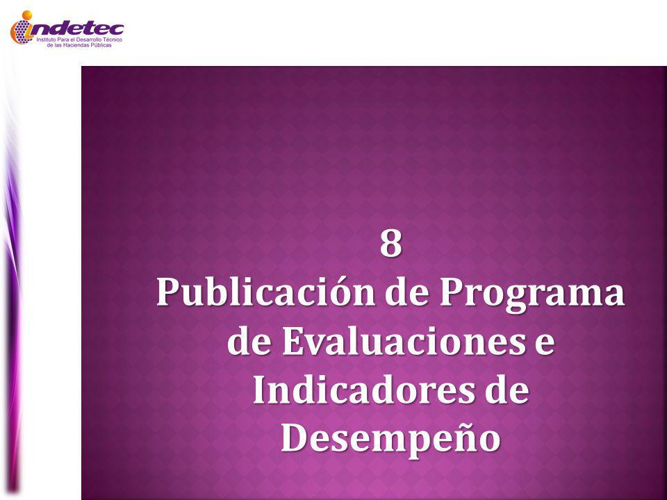 8 Publicación de Programa de Evaluaciones e Indicadores de Desempeño