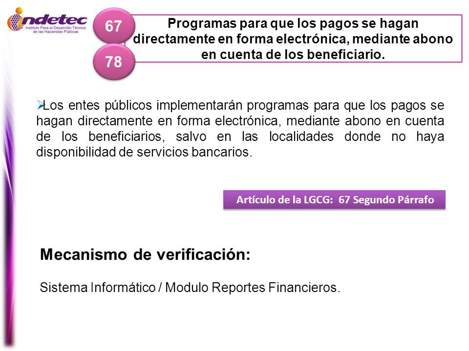 Programas para que los pagos se hagan directamente en forma electrónica, mediante abono en cuenta de los beneficiario.