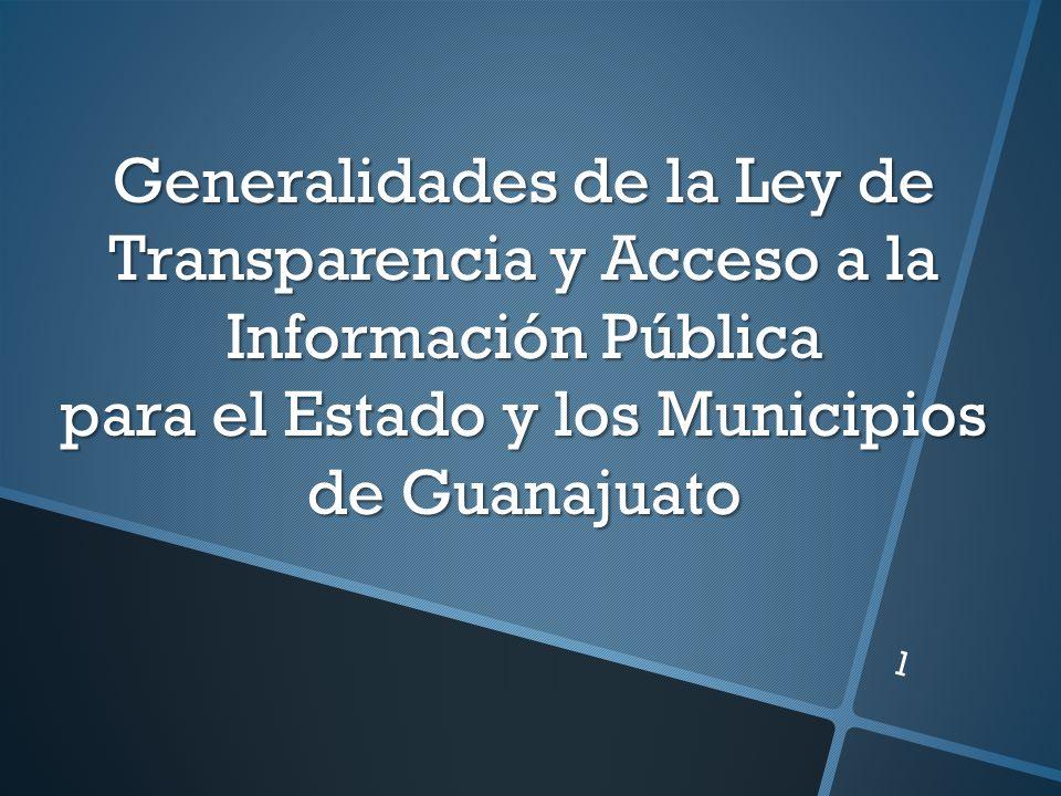 Introducción La Ley de Transparencia y Acceso a la Información Pública para el Estado y los Municipios de Guanajuato, se publicó en el Periódico Oficial de Gobierno del Estado, el 25 de septiembre de 2012, y entró en vigor el 29 de septiembre del año en curso.