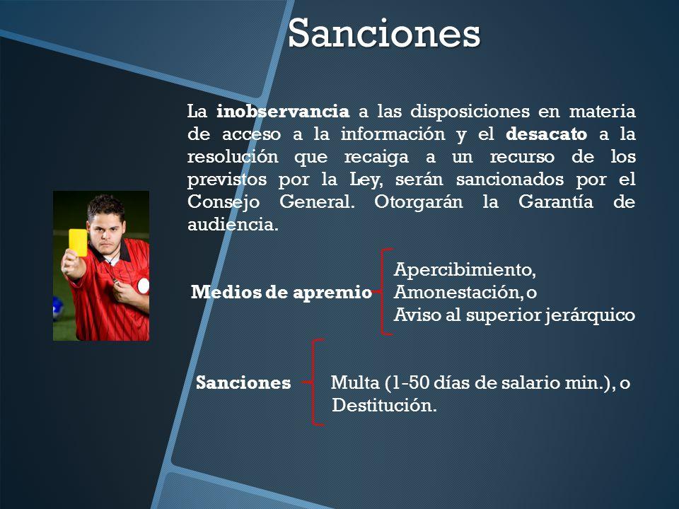 Sanciones La inobservancia a las disposiciones en materia de acceso a la información y el desacato a la resolución que recaiga a un recurso de los pre