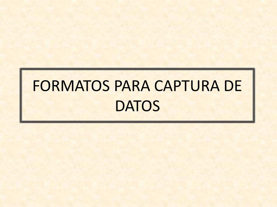 FORMATOS PARA CAPTURA DE DATOS