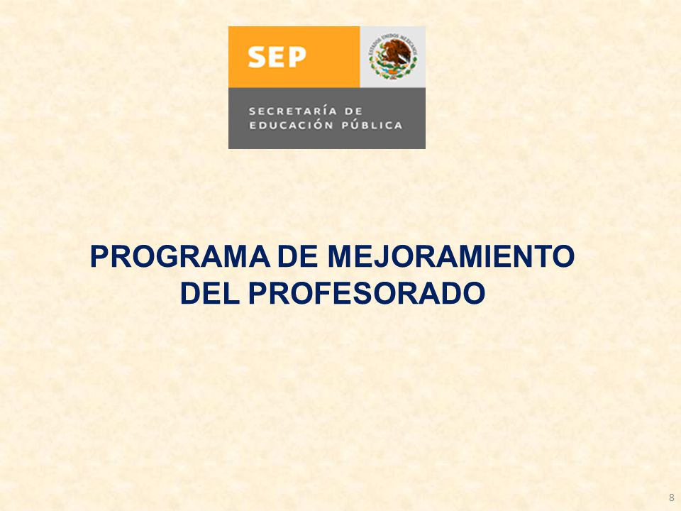 8 PROGRAMA DE MEJORAMIENTO DEL PROFESORADO
