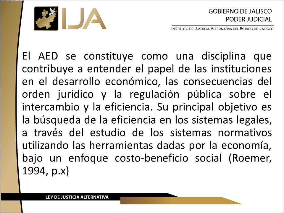 El AED se constituye como una disciplina que contribuye a entender el papel de las instituciones en el desarrollo económico, las consecuencias del orden jurídico y la regulación pública sobre el intercambio y la eficiencia.
