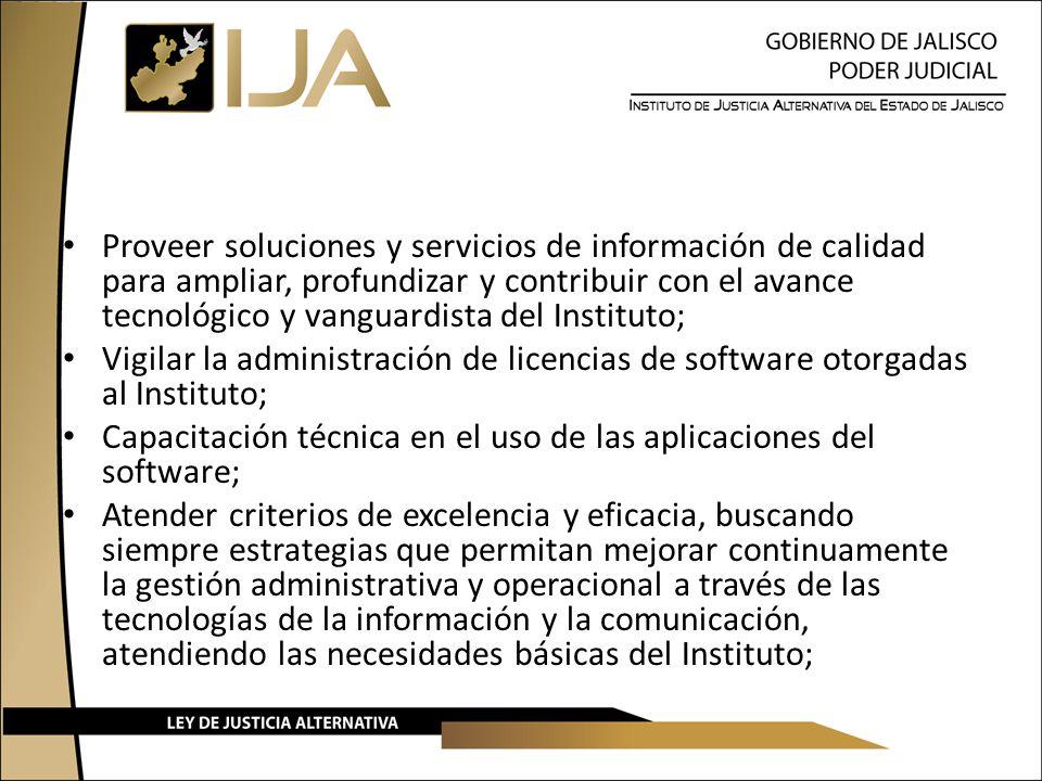 Proveer soluciones y servicios de información de calidad para ampliar, profundizar y contribuir con el avance tecnológico y vanguardista del Instituto