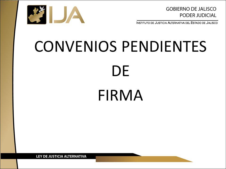 CONVENIOS PENDIENTES DE FIRMA