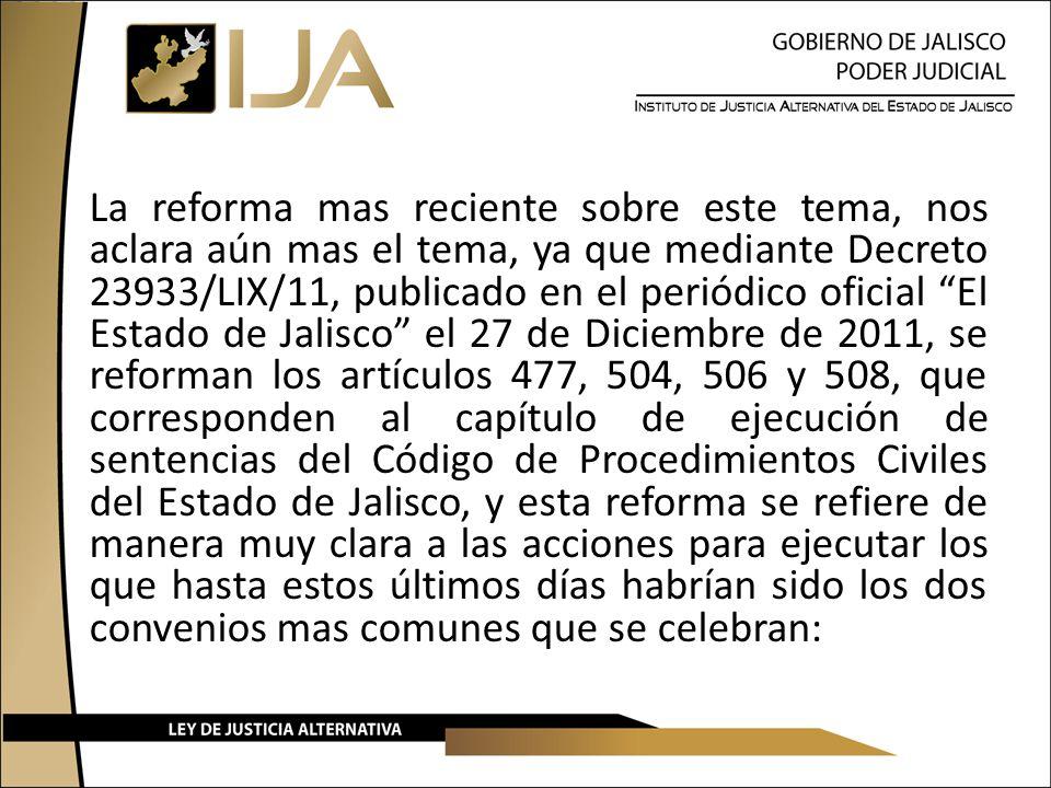 La reforma mas reciente sobre este tema, nos aclara aún mas el tema, ya que mediante Decreto 23933/LIX/11, publicado en el periódico oficial El Estado