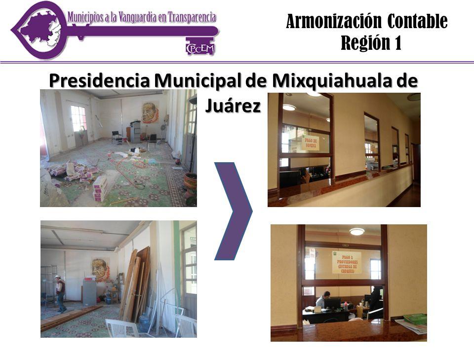 Armonización Contable Región 1 Presidencia Municipal de Mixquiahuala de Juárez