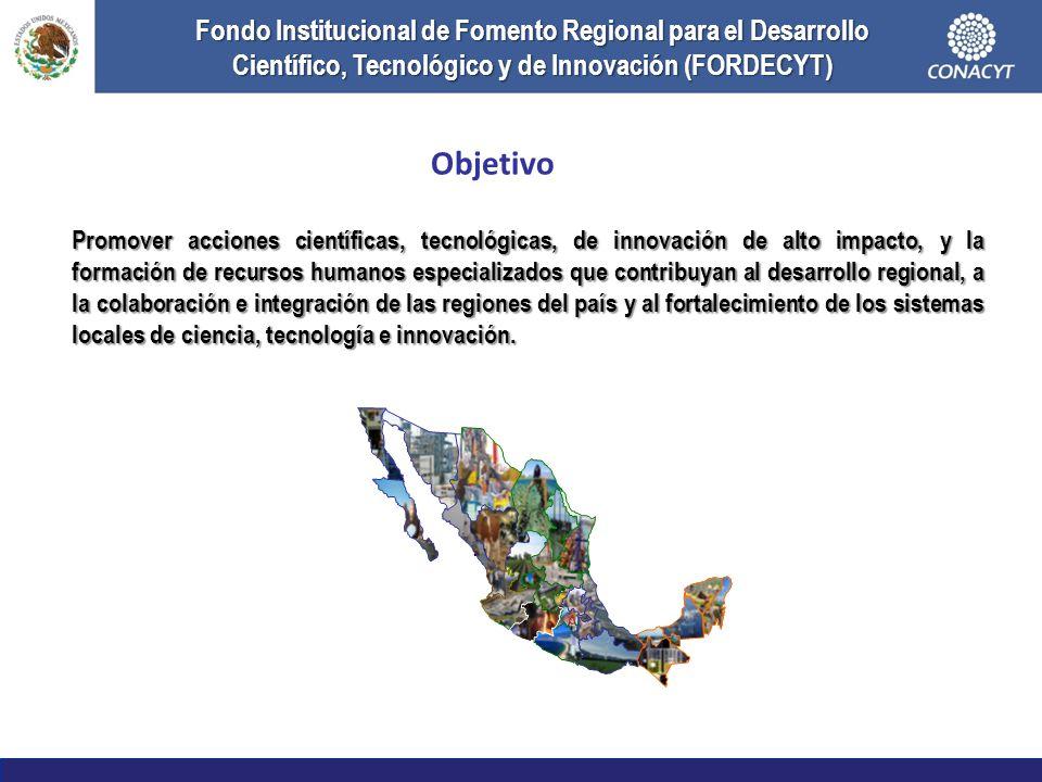 Objetivo Promover acciones científicas, tecnológicas, de innovación de alto impacto, y la formación de recursos humanos especializados que contribuyan al desarrollo regional, a la colaboración e integración de las regiones del país y al fortalecimiento de los sistemas locales de ciencia, tecnología e innovación.