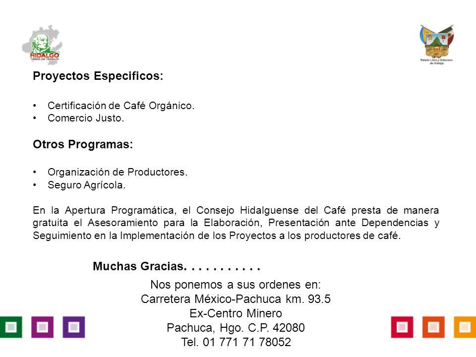 Proyectos Especificos: Certificación de Café Orgánico.