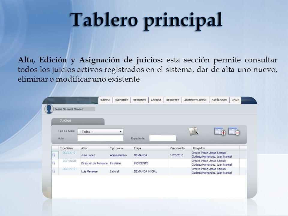 Alta, Edición y Asignación de juicios: esta sección permite consultar todos los juicios activos registrados en el sistema, dar de alta uno nuevo, elim