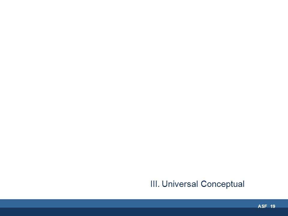 ASF 19 III.Universal Conceptual