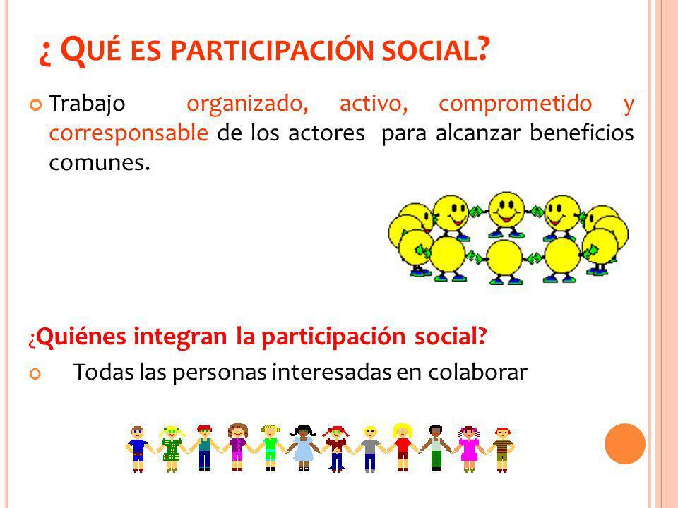 ¿P OR QUÉ ES IMPORTANTE LA PARTICIPACIÓN SOCIAL EN LA EDUCACIÓN .
