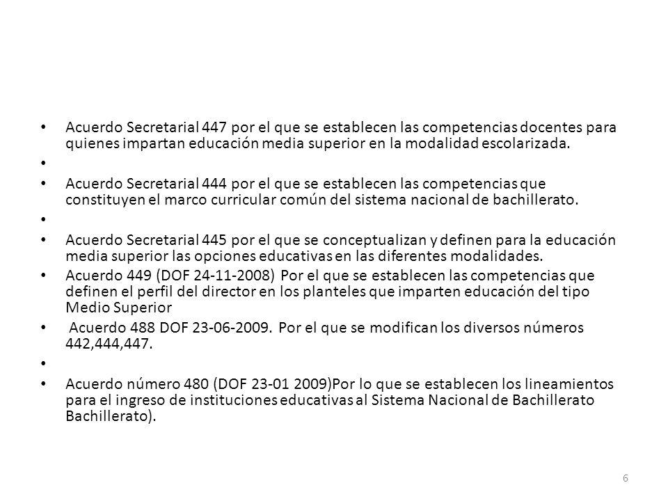 Acuerdo Secretarial 447 por el que se establecen las competencias docentes para quienes impartan educación media superior en la modalidad escolarizada
