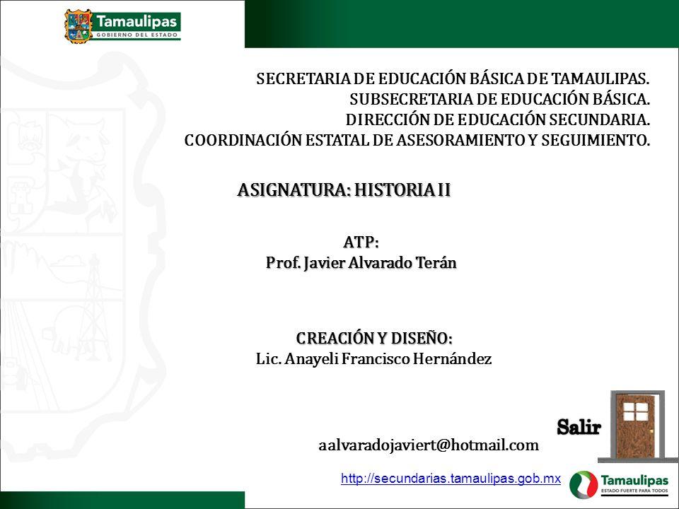 SECRETARIA DE EDUCACIÓN BÁSICA DE TAMAULIPAS. SUBSECRETARIA DE EDUCACIÓN BÁSICA. DIRECCIÓN DE EDUCACIÓN SECUNDARIA. COORDINACIÓN ESTATAL DE ASESORAMIE