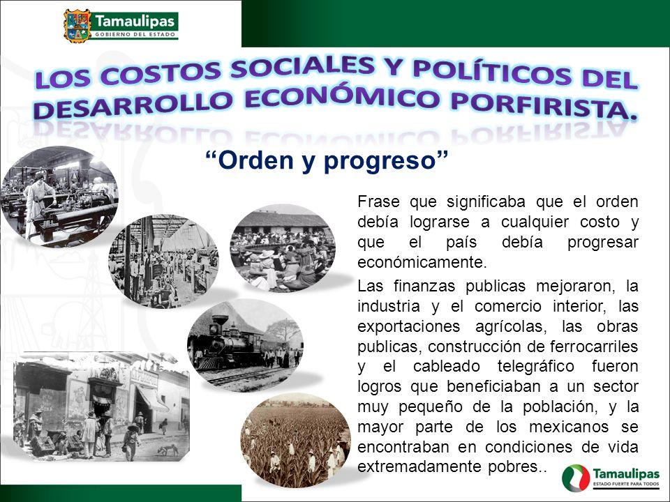 Frase que significaba que el orden debía lograrse a cualquier costo y que el país debía progresar económicamente.