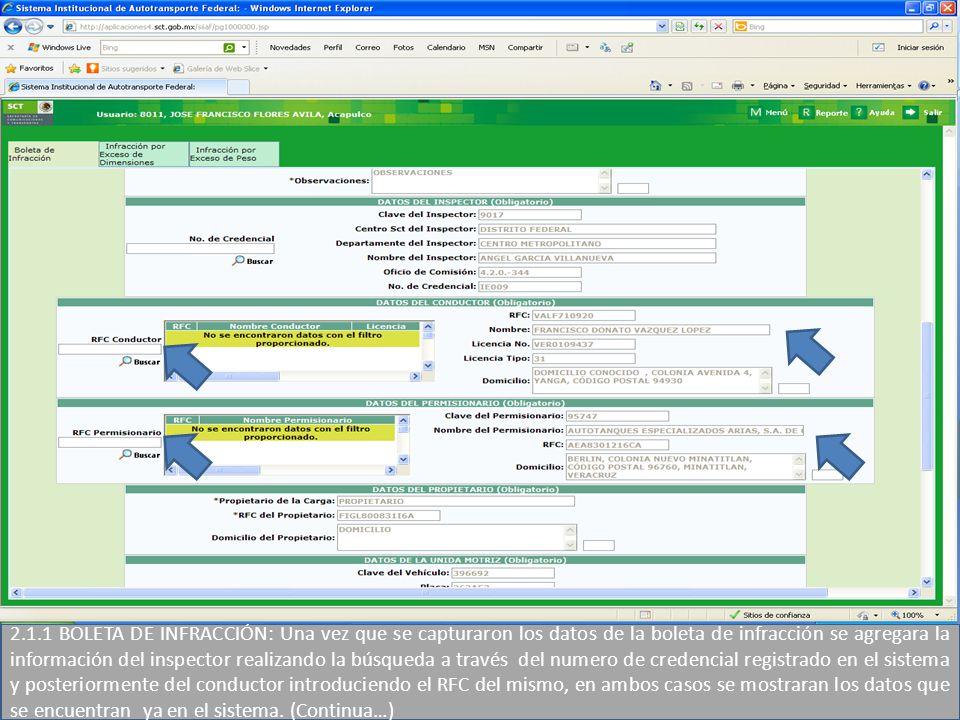 2.1.1 BOLETA DE INFRACCIÓN: Una vez que se capturaron los datos de la boleta de infracción se agregara la información del inspector realizando la búsq