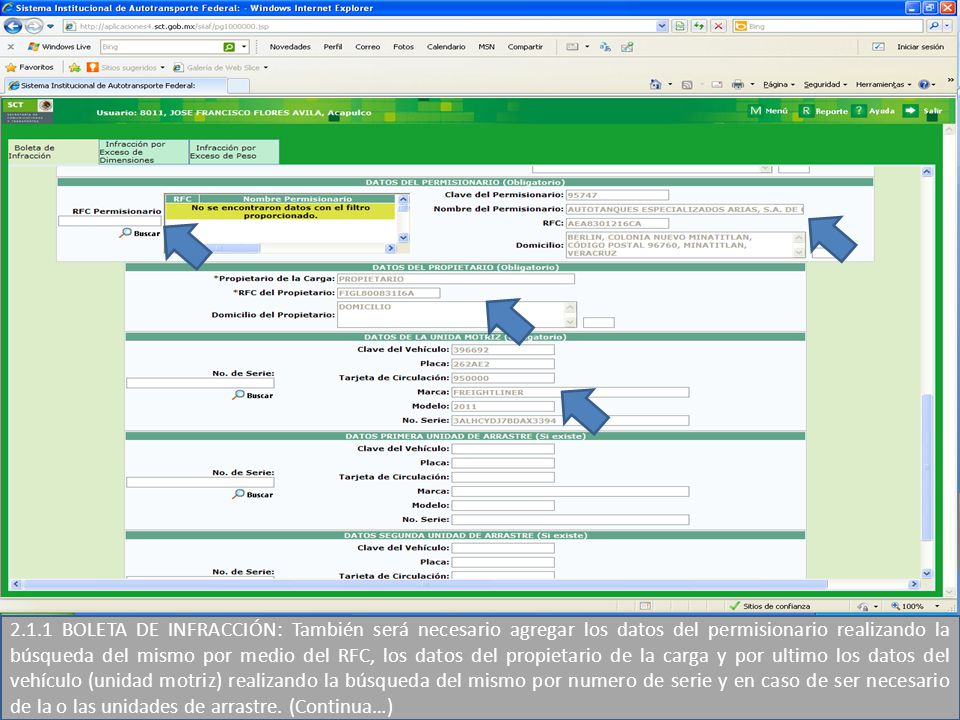 2.1.1 BOLETA DE INFRACCIÓN: También será necesario agregar los datos del permisionario realizando la búsqueda del mismo por medio del RFC, los datos d