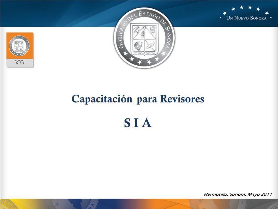 Capacitación para Revisores S I A Hermosillo, Sonora, Mayo 2011
