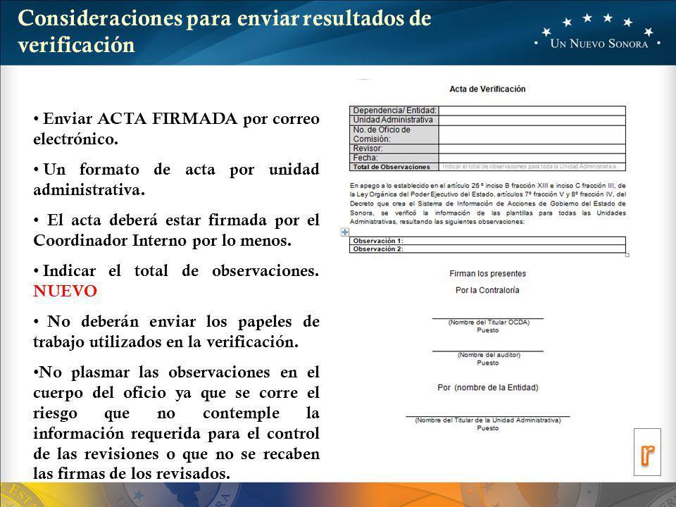 Enviar ACTA FIRMADA por correo electrónico.Un formato de acta por unidad administrativa.