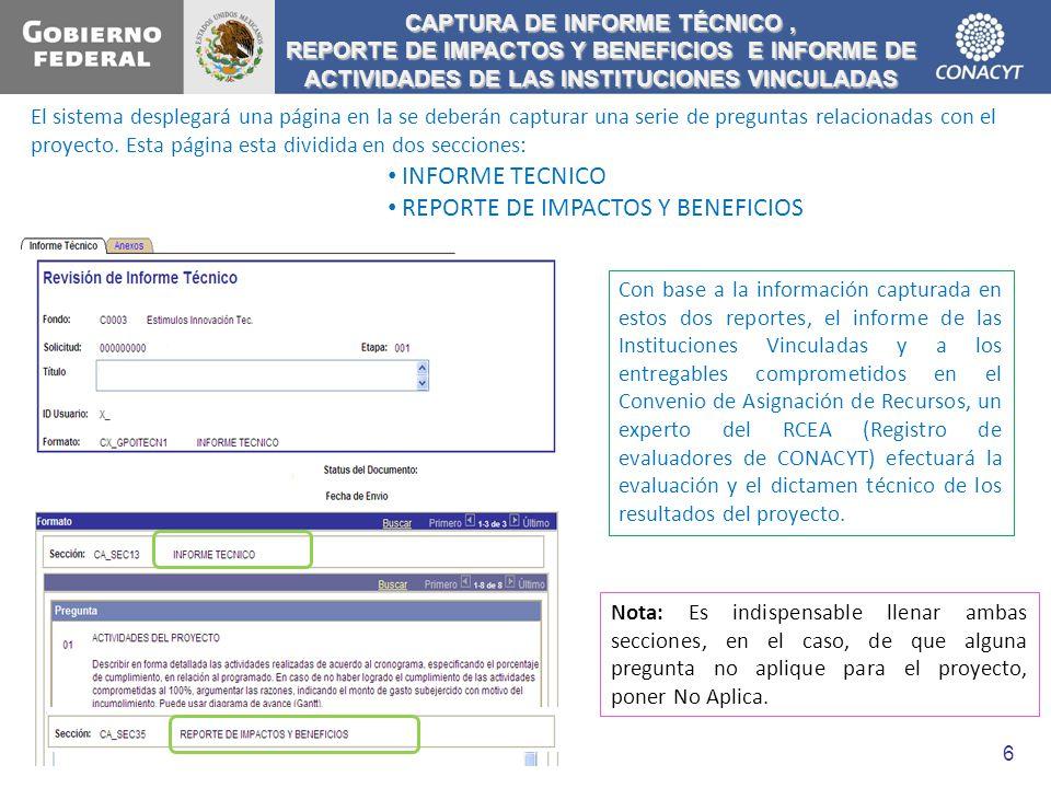 El sistema desplegará una página en la se deberán capturar una serie de preguntas relacionadas con el proyecto. Esta página esta dividida en dos secci