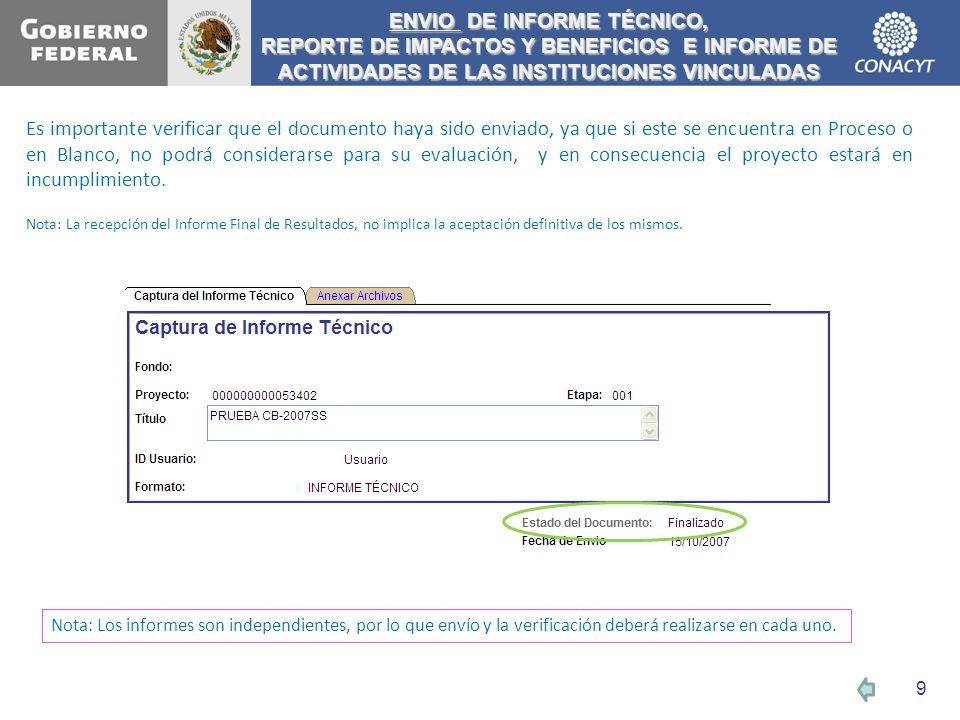 ENVIO DE INFORME TÉCNICO, REPORTE DE IMPACTOS Y BENEFICIOS E INFORME DE ACTIVIDADES DE LAS INSTITUCIONES VINCULADAS Es importante verificar que el doc