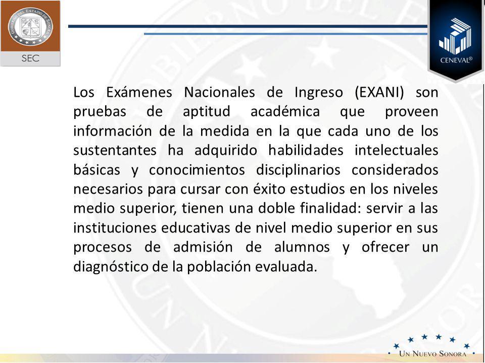 Los Exámenes Nacionales de Ingreso (EXANI) son pruebas de aptitud académica que proveen información de la medida en la que cada uno de los sustentante