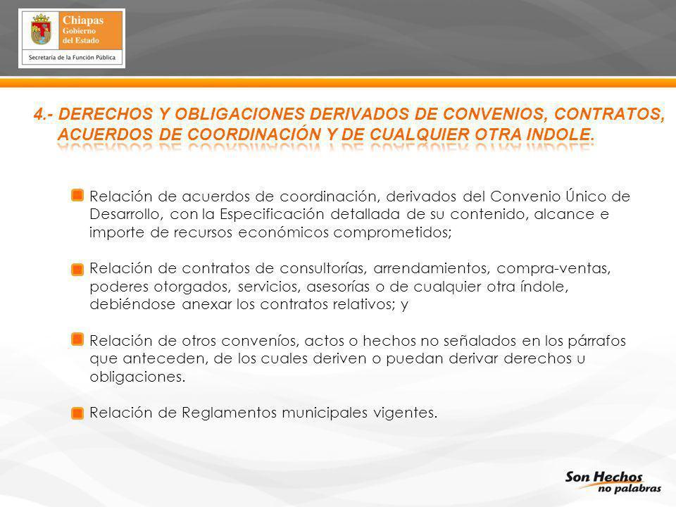 4.- DERECHOS Y OBLIGACIONES DERIVADOS DE CONVENIOS, CONTRATOS, Relación de acuerdos de coordinación, derivados del Convenio Único de Desarrollo, con l