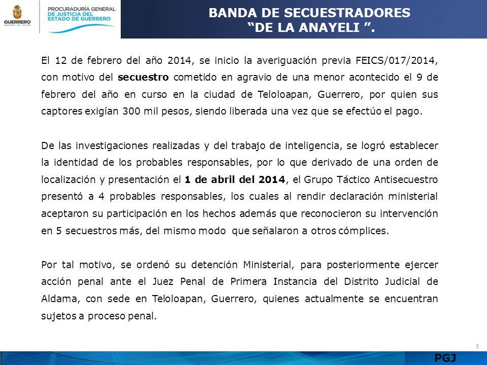 PGJ 14 BANDA DE SECUESTRADORES DE IGUALA Agentes de la Policía Ministerial de la Procuraduría General de Justicia del Estado (PGJE) rescataron con vida y a salvo a un hombre que había sido privado de la libertad y estaba en una casa de seguridad en el punto conocido como Santo Niño de la ciudad de Iguala de la Independencia, además de capturar a uno de los probables responsables que dijo responder al nombre de Ernesto Pineda Vega, mismo que fue puesto a disposición de la Fiscalía Especializada en la Investigación y Combate al Delito de Secuestro, iniciándose la averiguación previa HID/SC/03/0470/2014.