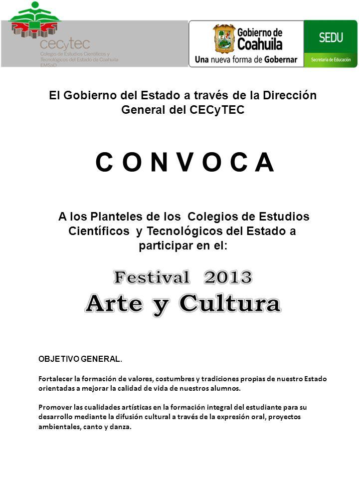 El Gobierno del Estado a través de la Dirección General del CECyTEC C O N V O C A A los Planteles de los Colegios de Estudios Científicos y Tecnológic