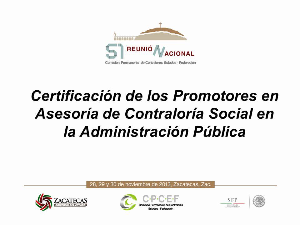 Certificación de los Promotores en Asesoría de Contraloría Social en la Administración Pública