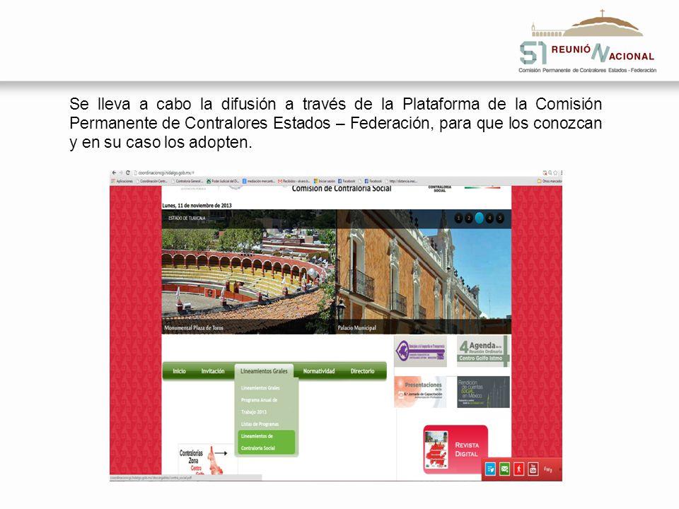 Se lleva a cabo la difusión a través de la Plataforma de la Comisión Permanente de Contralores Estados – Federación, para que los conozcan y en su cas