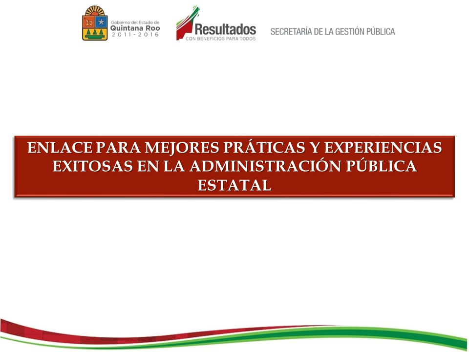 PÁGINA PRINCIPAL DE LA SECRETARÍA DE LA GESTIÓN PÚBLICA www.gestionpublica.qroo.gob.mx SE ACCESA AL LINK http://gestionpublica.qroo.gob.