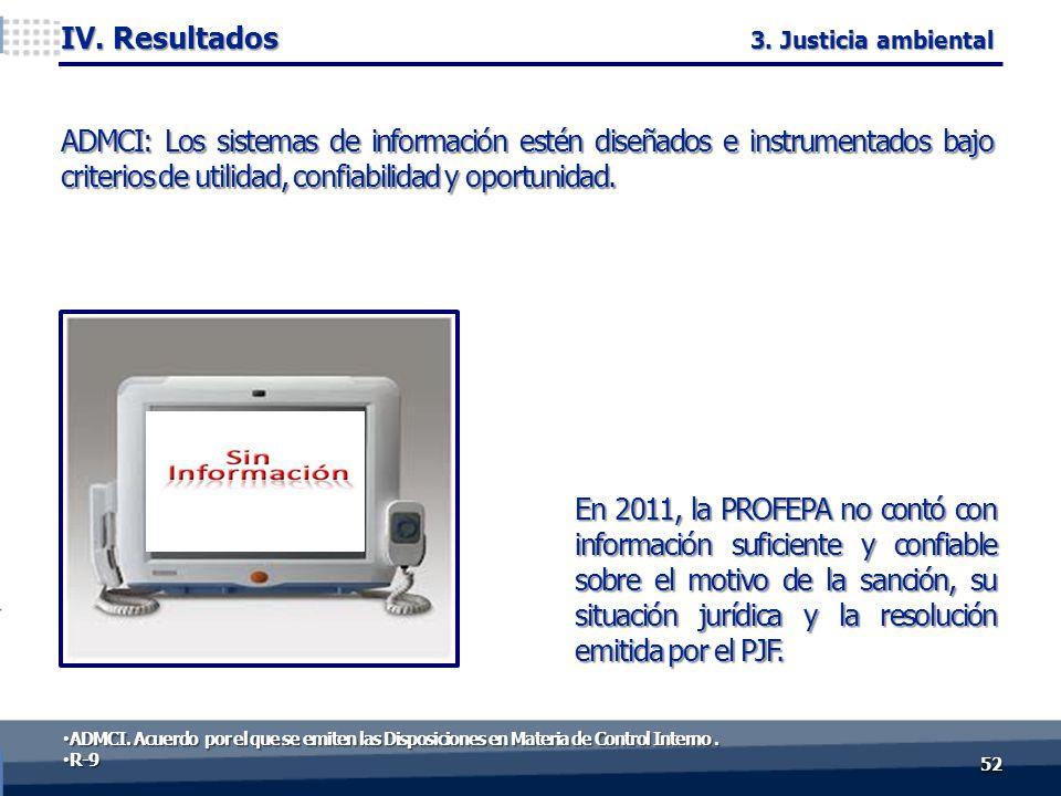 En 2011, la PROFEPA no contó con información suficiente y confiable sobre el motivo de la sanción, su situación jurídica y la resolución emitida por el PJF.