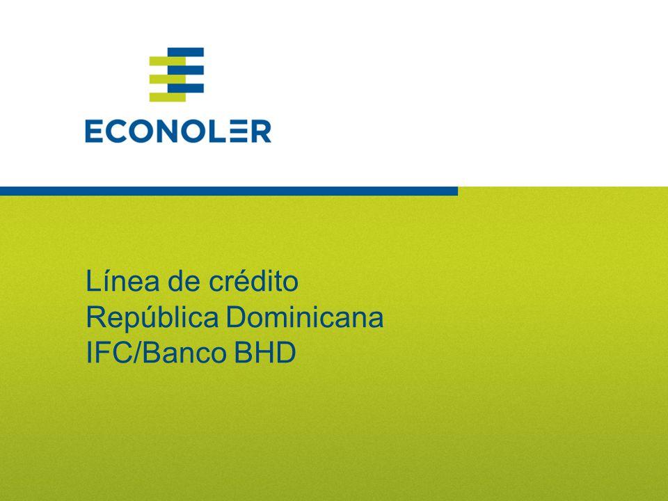22 Línea de crédito República Dominicana IFC/Banco BHD