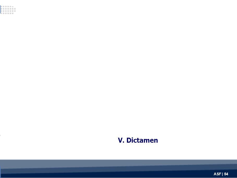 V. Dictamen ASF | 54