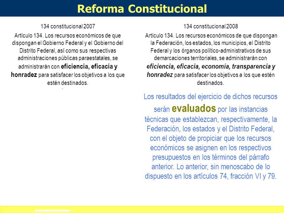 Definición de alcances del curso-taller Reforma Constitucional 134 constitucional 2007 Artículo 134.