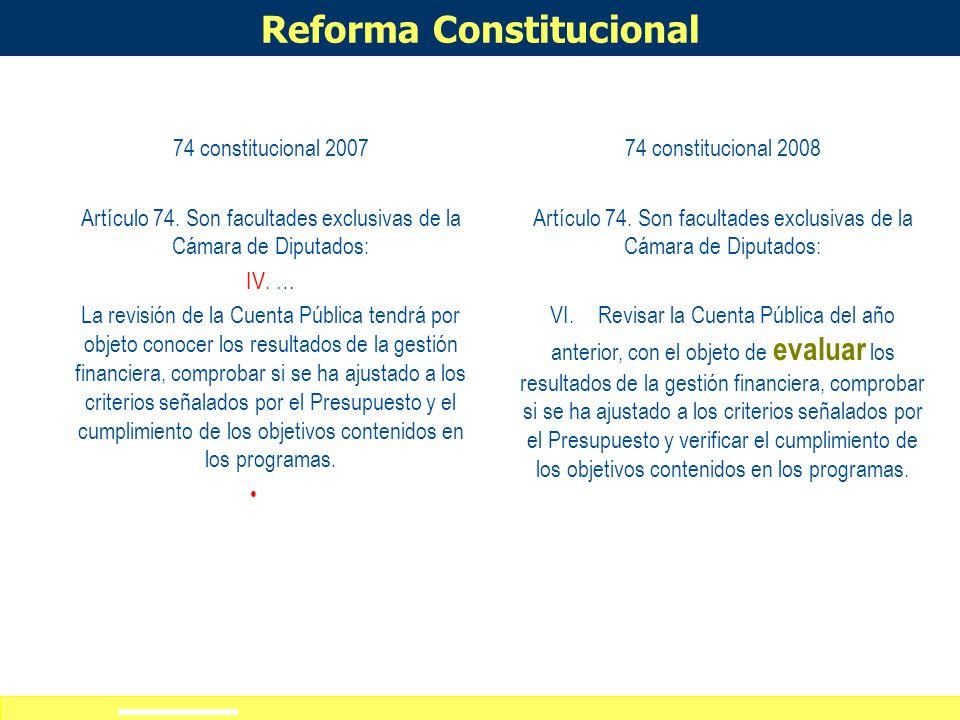 Definición de alcances del curso-taller 74 constitucional 2007 Artículo 74.