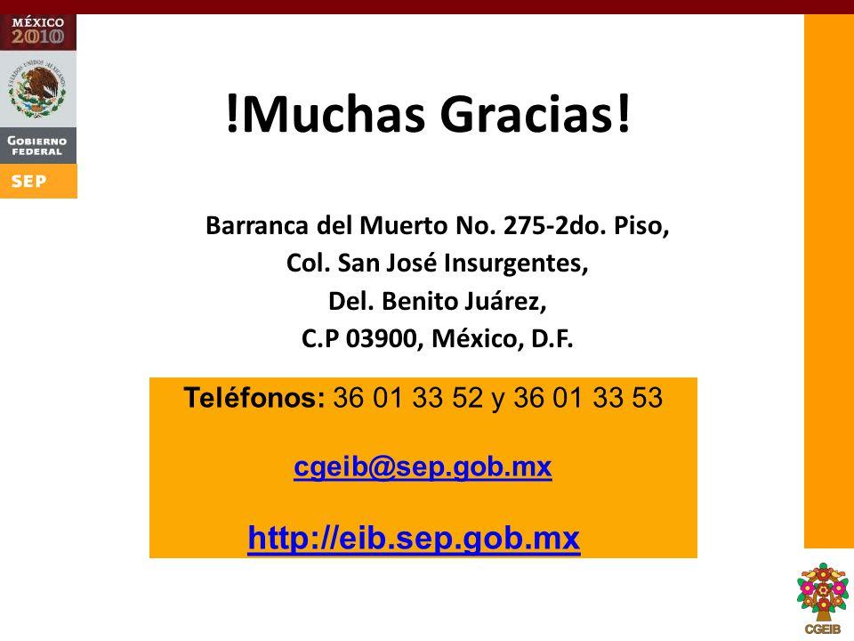 !Muchas Gracias! Barranca del Muerto No. 275-2do. Piso, Col. San José Insurgentes, Del. Benito Juárez, C.P 03900, México, D.F. Teléfonos: 36 01 33 52