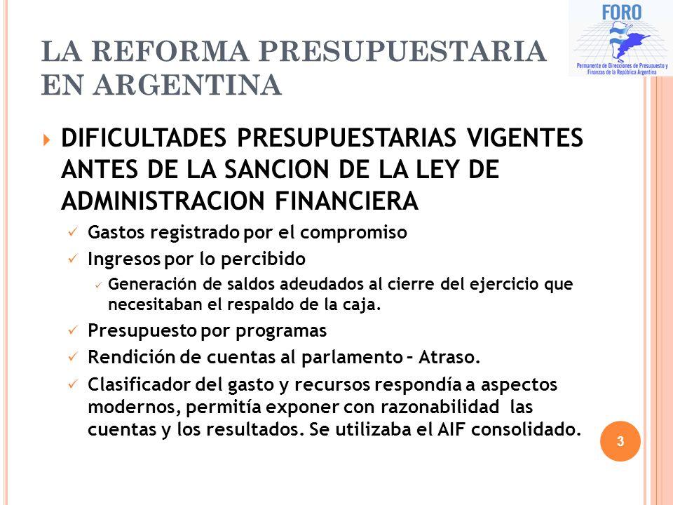 LA REFORMA PRESUPUESTARIA EN ARGENTINA DIFICULTADES PRESUPUESTARIAS VIGENTES ANTES DE LA SANCION DE LA LEY DE ADMINISTRACION FINANCIERA Gastos registr
