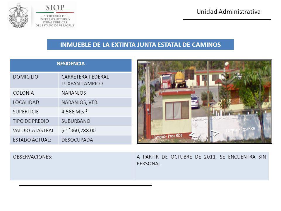 Unidad Administrativa RESIDENCIA DOMICILIOCARRETERA FEDERAL TUXPAN-TAMPICO COLONIANARANJOS LOCALIDADNARANJOS, VER. SUPERFICIE4,566 Mts. 2 TIPO DE PRED