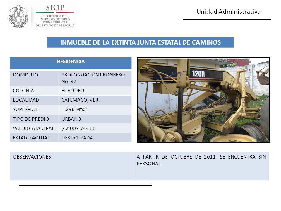 Unidad Administrativa RESIDENCIA DOMICILIOPROLONGACIÓN PROGRESO No. 97 COLONIAEL RODEO LOCALIDADCATEMACO, VER. SUPERFICIE1,296 Mts. 2 TIPO DE PREDIOUR