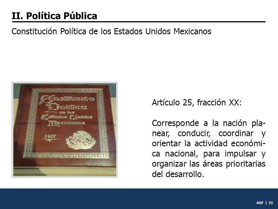 ASF | 20 II. Política pública