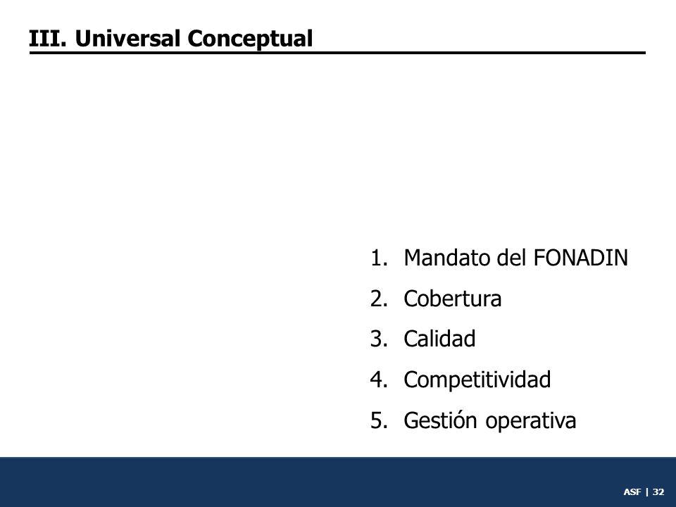 ASF | 31 III. Universal conceptual