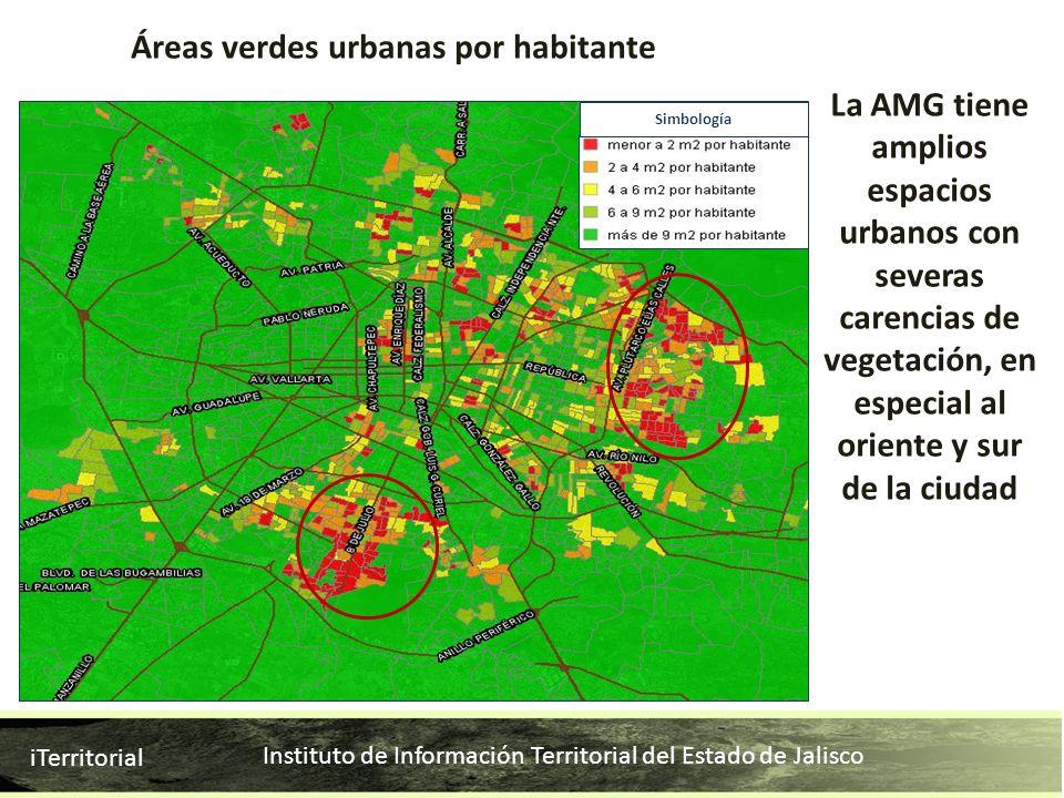 Instituto de Información Territorial del Estado de Jalisco iTerritorial La AMG tiene amplios espacios urbanos con severas carencias de vegetación, en